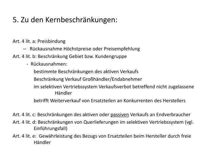 5. Zu den Kernbeschränkungen: