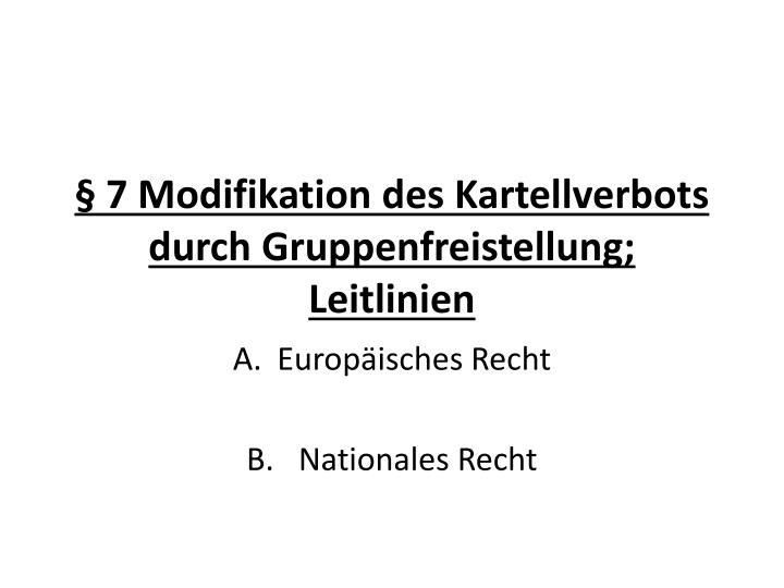 7 modifikation des kartellverbots durch gruppenfreistellung leitlinien