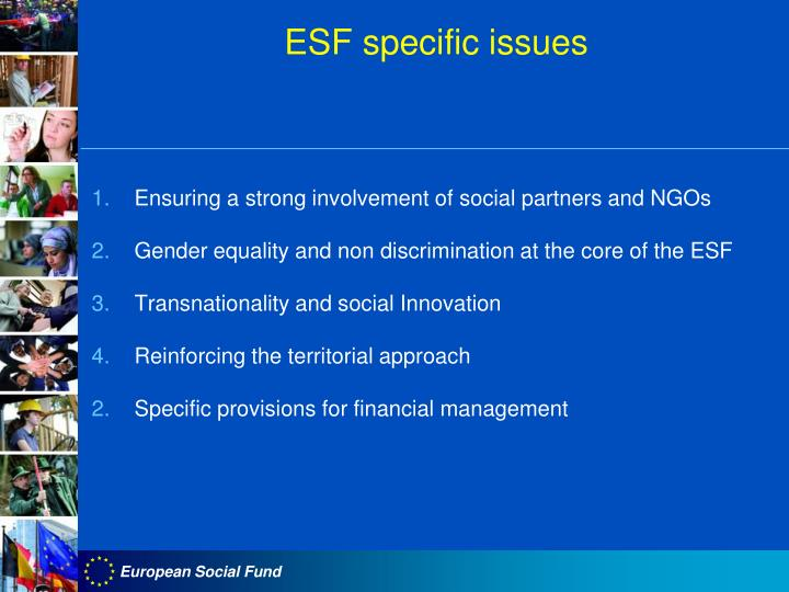 ESF specific issues