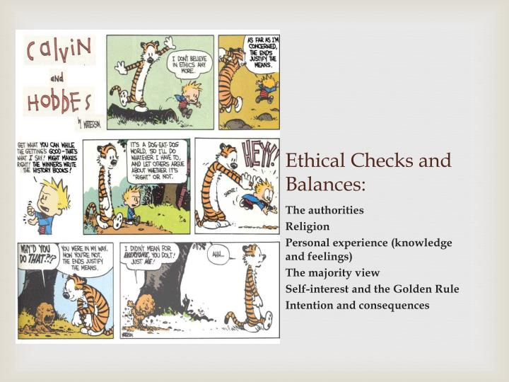 Ethical Checks and Balances: