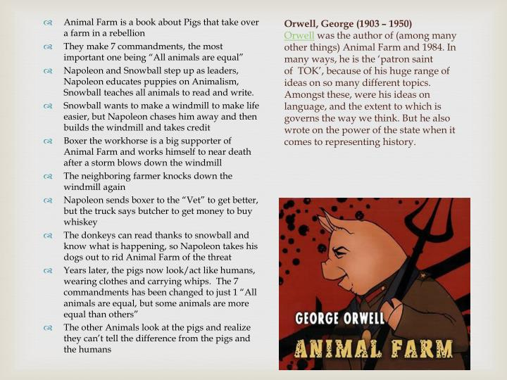 Animal Farm is a book about Pigs that take over a farm in a rebellion