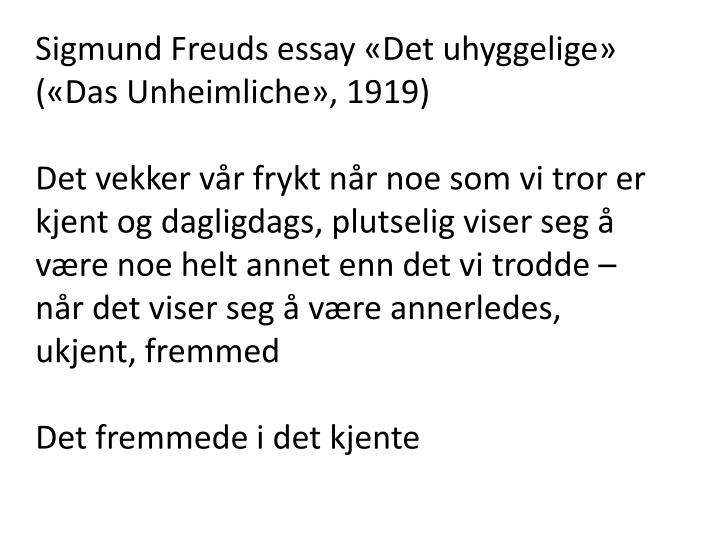 Sigmund Freuds essay «Det uhyggelige» («