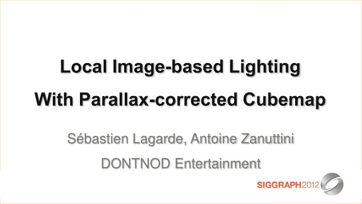 Local Image-based Lighting
