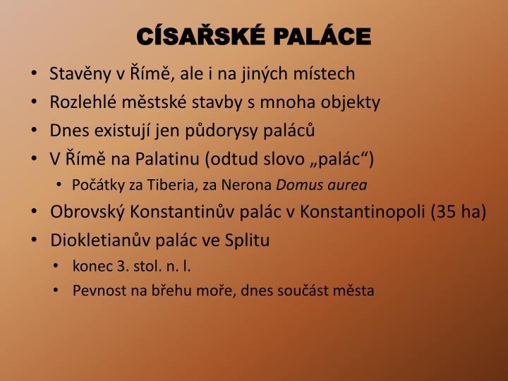 CÍSAŘSKÉ PALÁCE