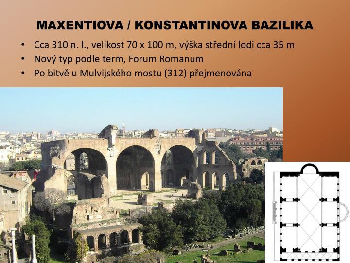 MAXENTIOVA / KONSTANTINOVA BAZILIKA