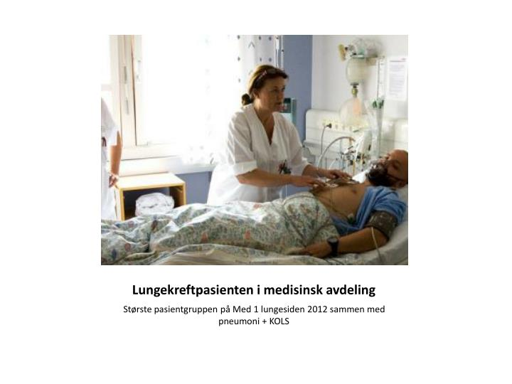 Lungekreftpasienten i medisinsk avdeling