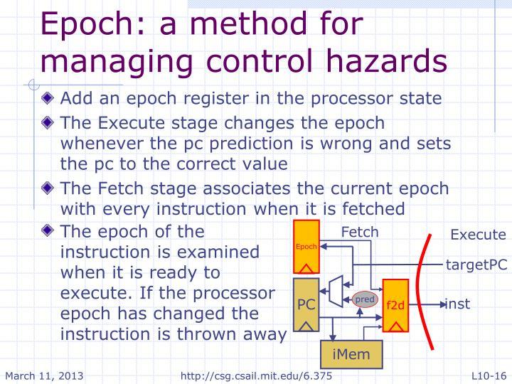 Epoch: a method for managing control hazards