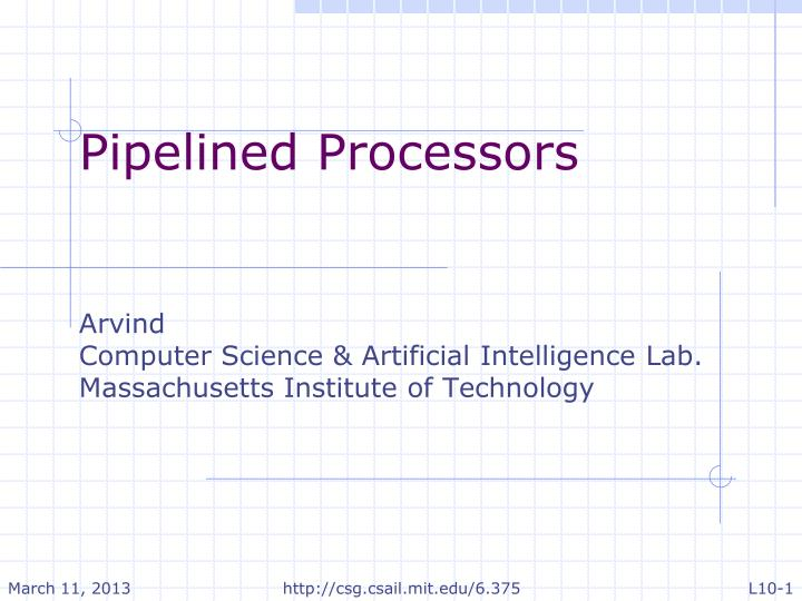 Pipelined Processors