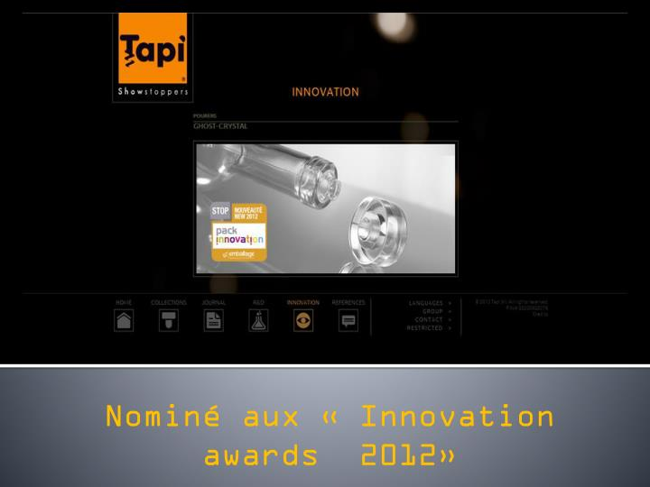 Nominé aux « Innovation