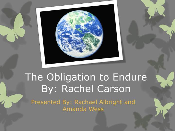 the obligation to endure by rachel carson rhetorical analysis