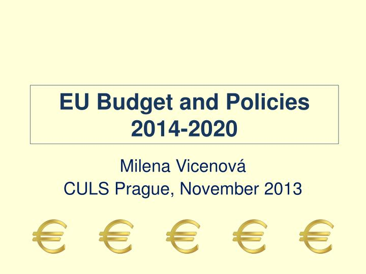 Eu budget and policies 2014 2020