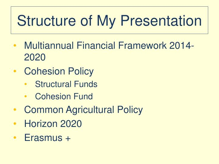 Structure of my presentation