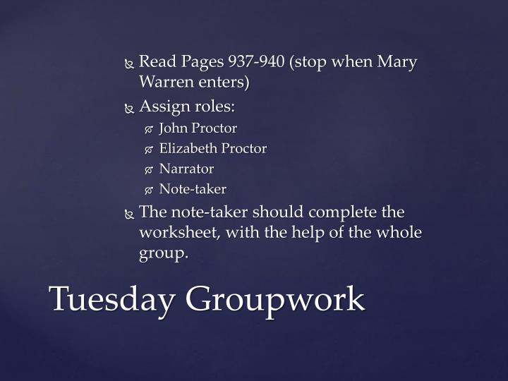 Read Pages 937-940 (stop when Mary Warren enters)
