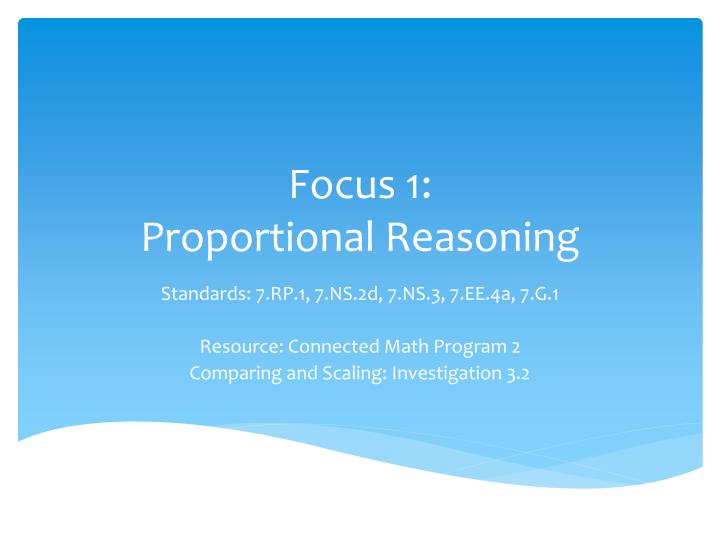 Focus 1 proportional reasoning