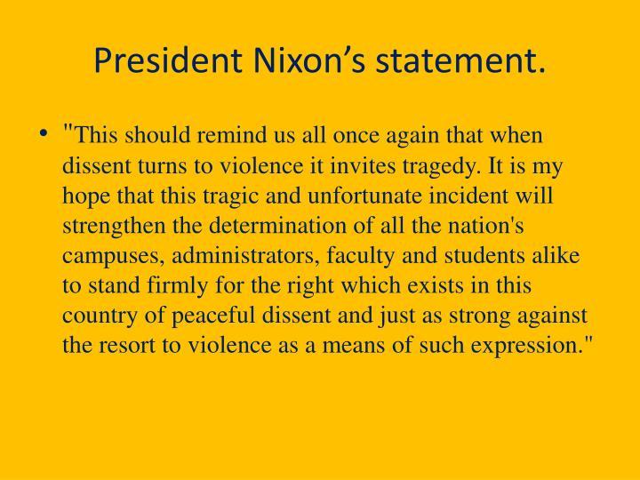 President Nixon's statement.