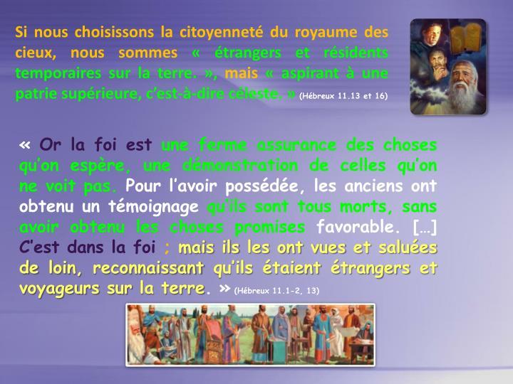 Si nous choisissons la citoyennet du royaume des cieux, nous sommes
