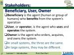 stakeholders beneficiary user owner