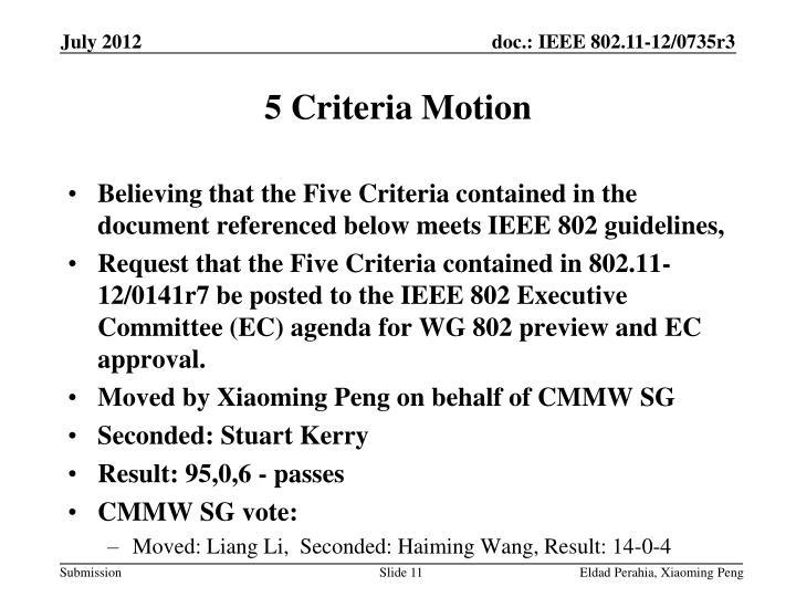 5 Criteria Motion