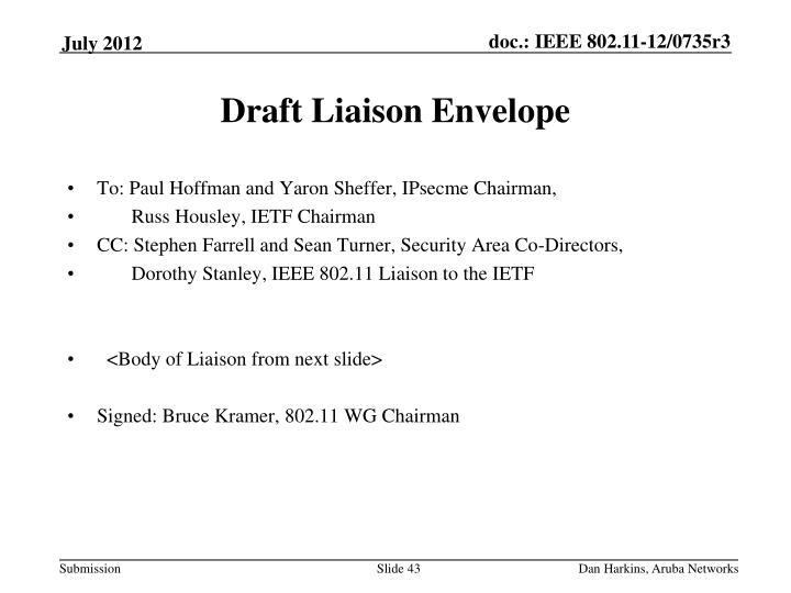 Draft Liaison Envelope