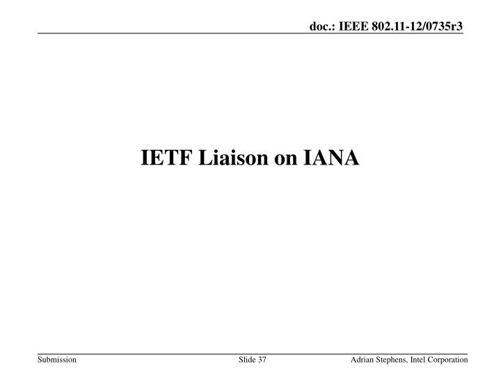 IETF Liaison on IANA
