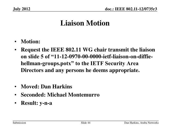 Liaison Motion