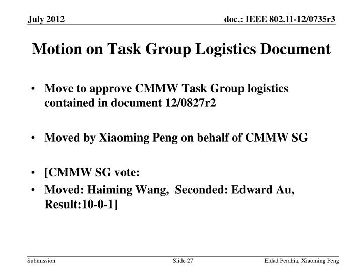 Motion on Task Group Logistics Document