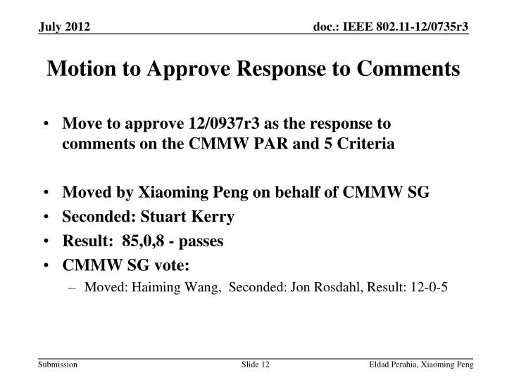 Motion to Approve Response to Comments