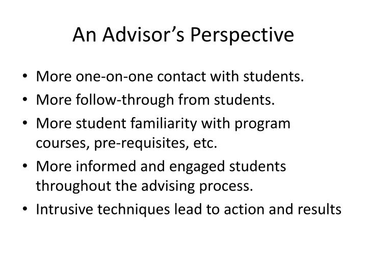 An Advisor's Perspective