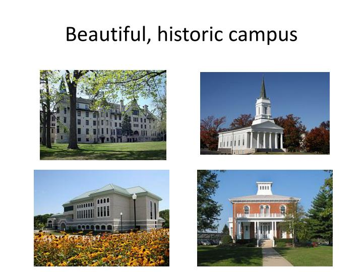 Beautiful, historic campus
