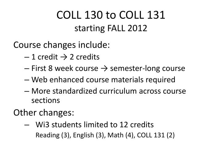COLL 130 to COLL 131