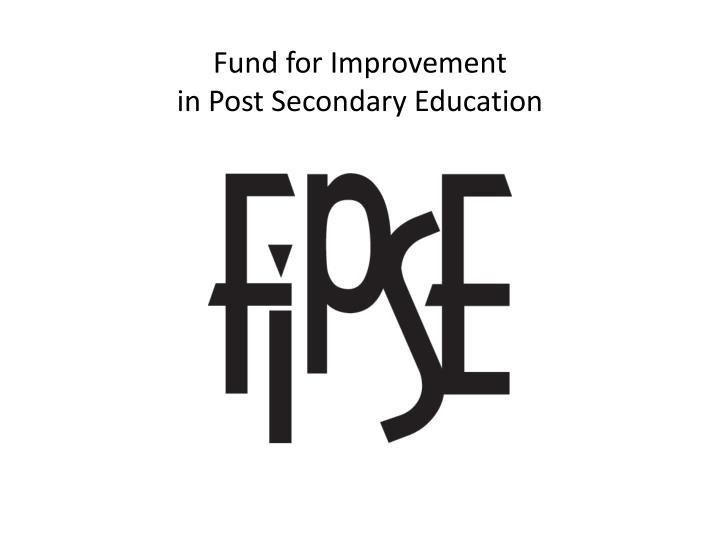 Fund for Improvement