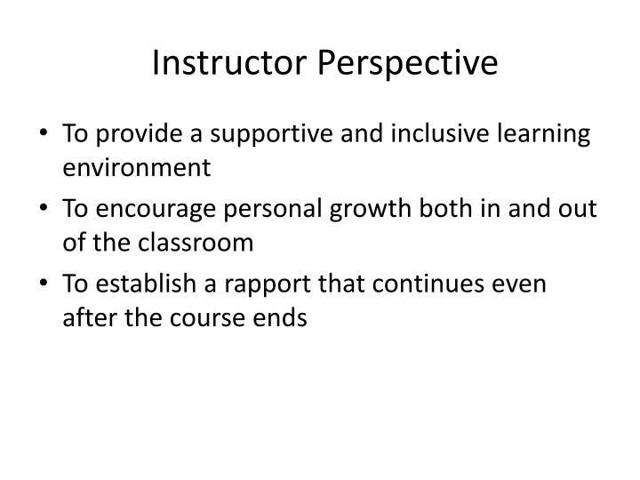 Instructor Perspective