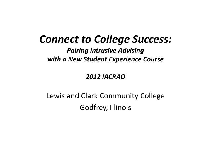Connect to College Success: