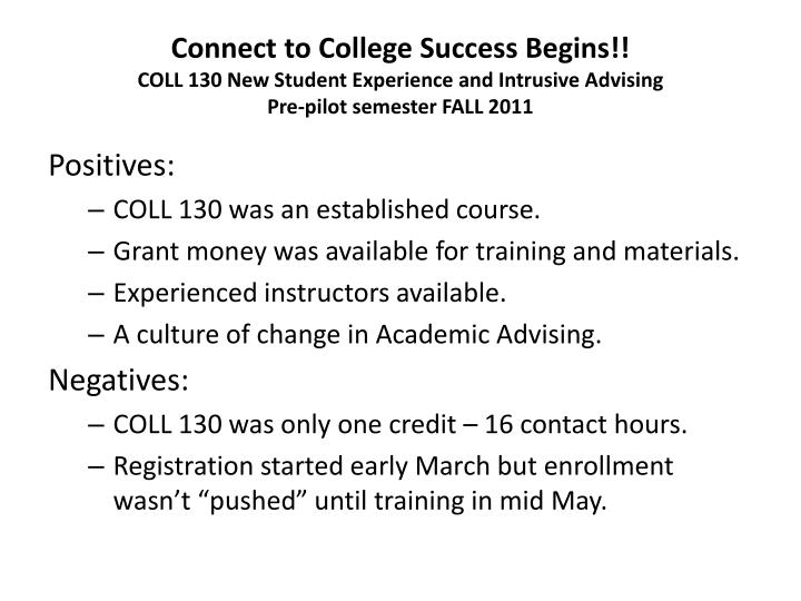 Connect to College Success Begins!!