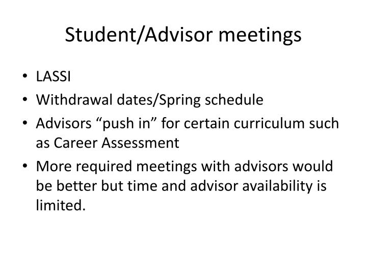 Student/Advisor meetings