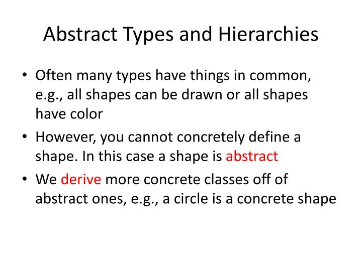 Abstract Types and Hierarchies