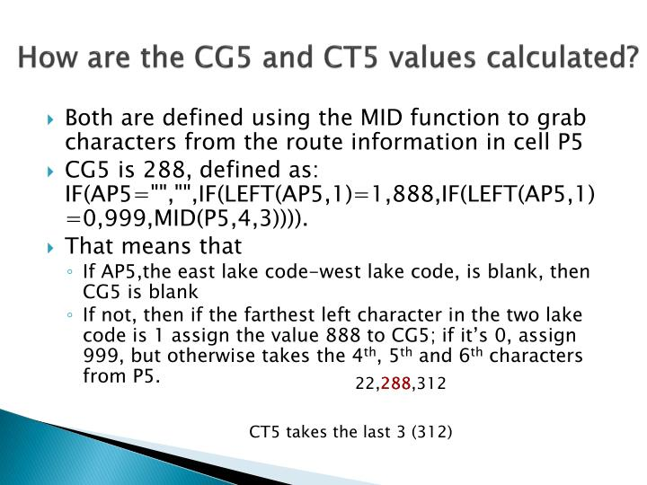 How are the CG5 and CT5 values calculated?