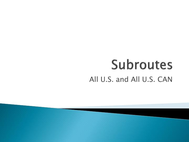Subroutes