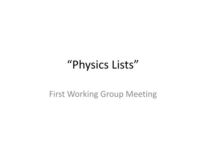 Physics lists