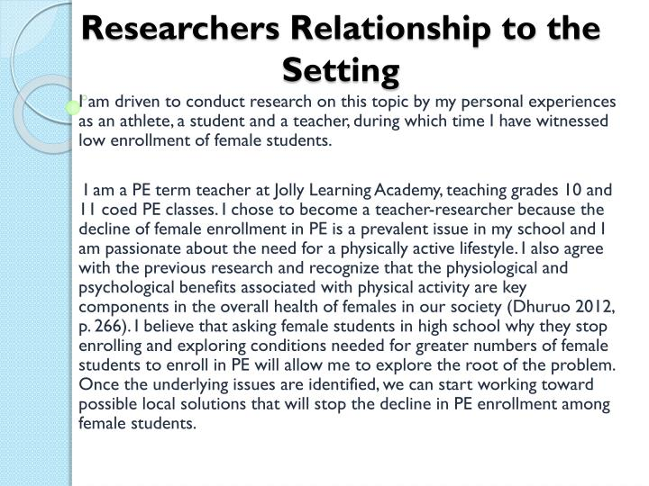 Researchers Relationship to the Setting