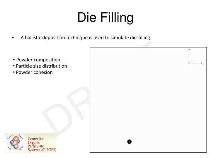 Die Filling