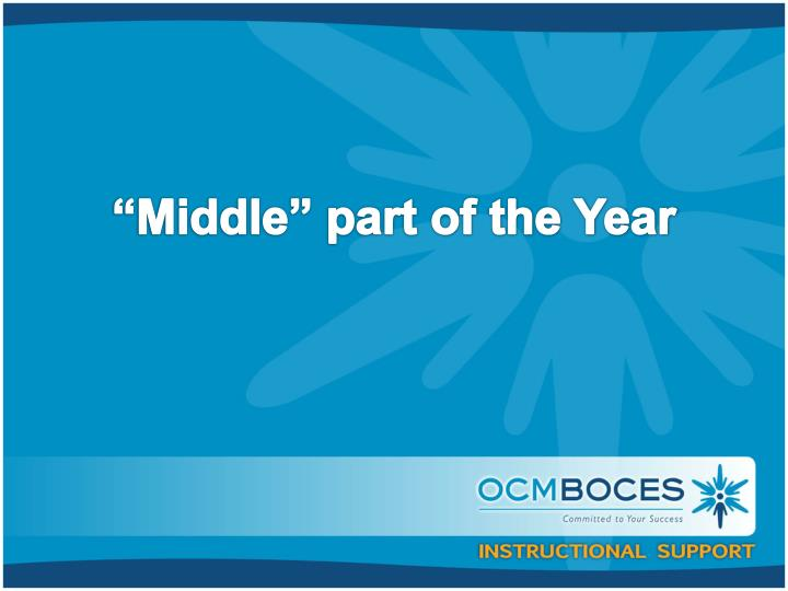 """Middle"" part of the Year"