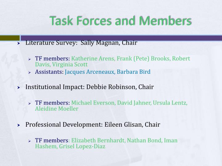Task Forces and Members
