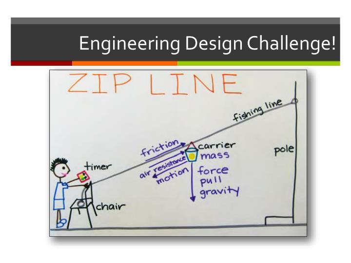 Engineering Design Challenge!