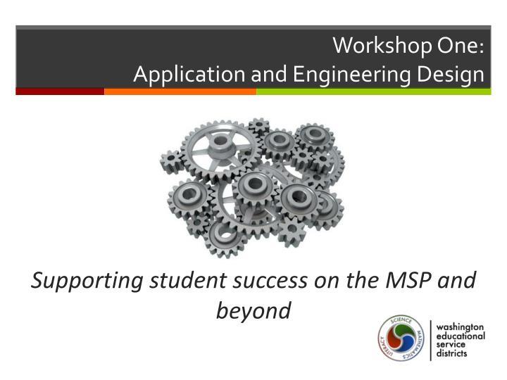 Workshop One: