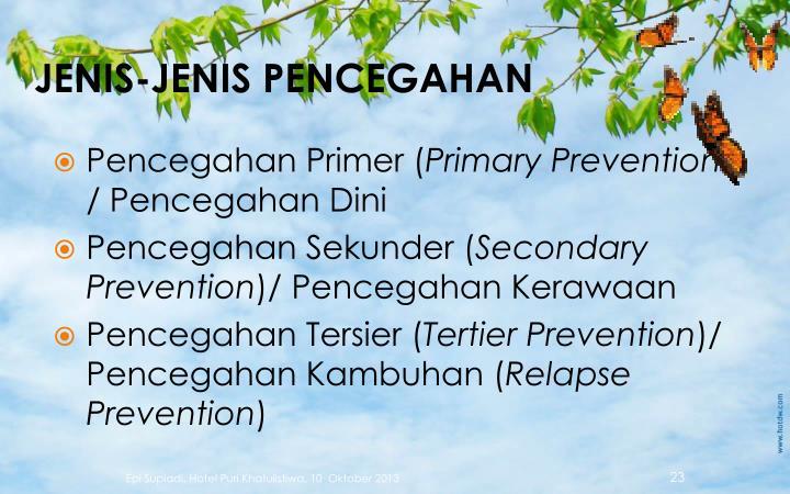 JENIS-JENIS PENCEGAHAN
