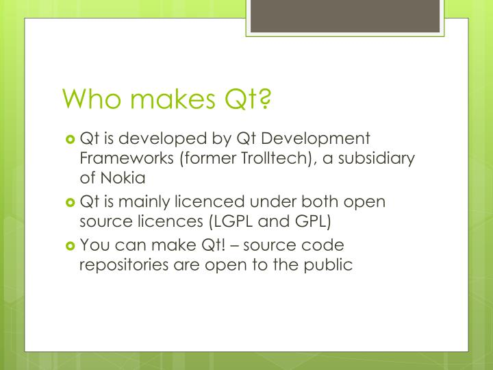 Who makes Qt?