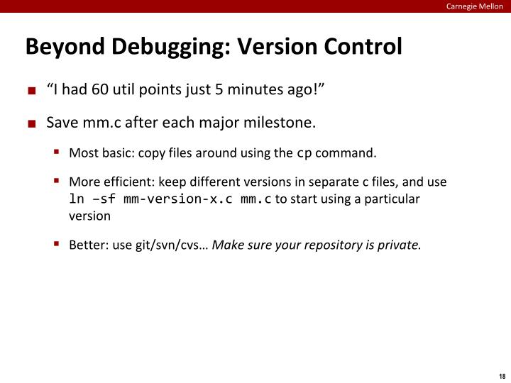Beyond Debugging: Version Control