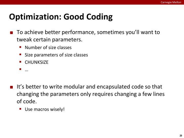 Optimization: Good Coding