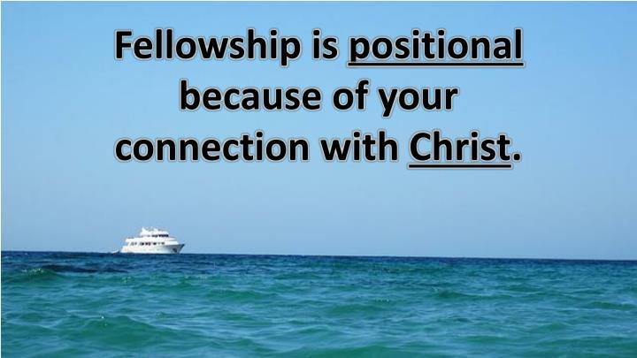 Fellowship is